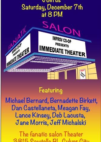 immediate theater, fanatic salon, improv