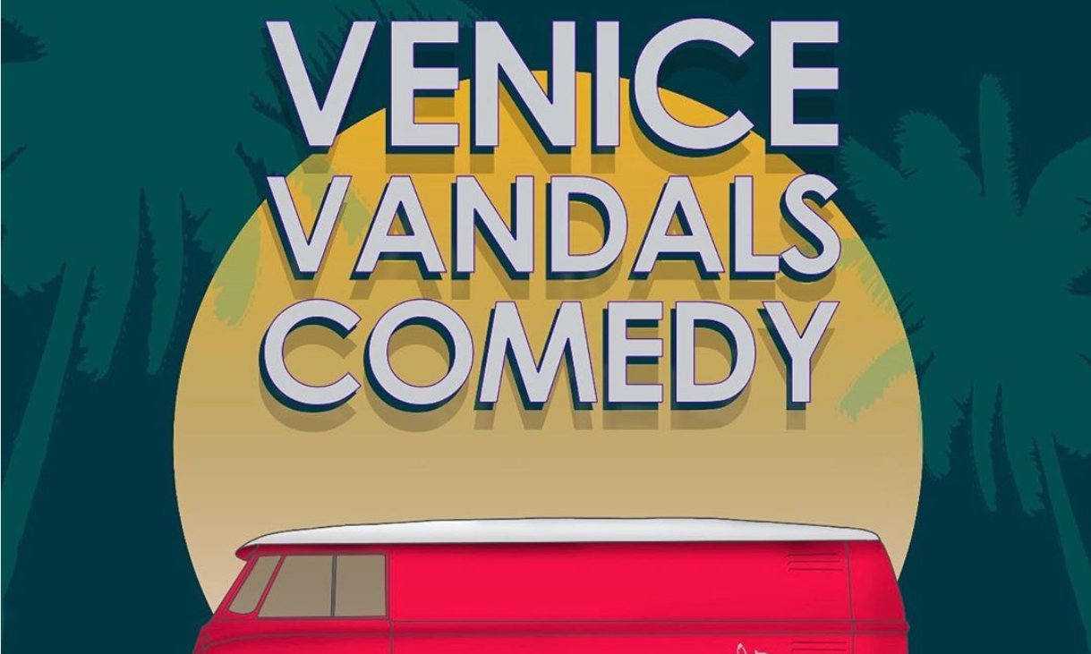 Venice Vandals Comedy Stand Up Showcase, Fanatic Salon